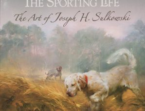 The Sporting Life: The Art of Joseph H. Sulkowski (Studio Special Edition) cover