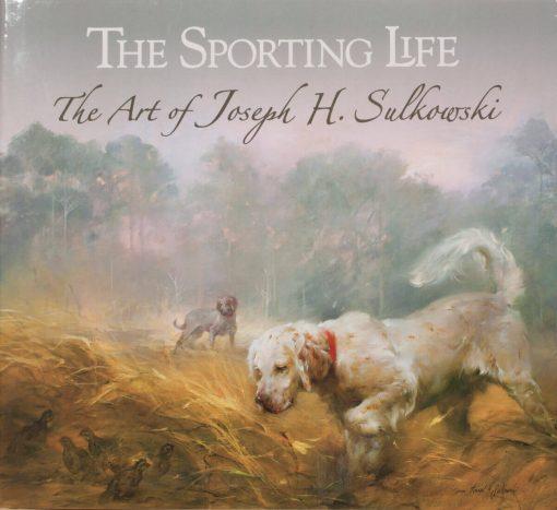 The Sporting Life: The Art of Joseph H. Sulkowski (Studio Special Edition) cover